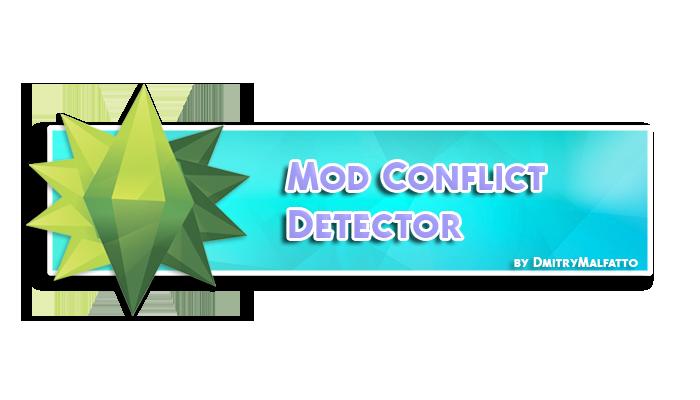 Мод конфликт детектор для симс 4 - Mods-Life ru